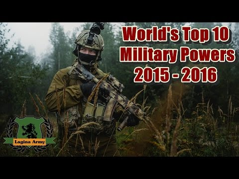 ★ World's Top 10 Military Powers 2015 - 2016 ★