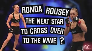 Is Ronda Rousey the next WWE crossover star? | SportsCenter | ESPN