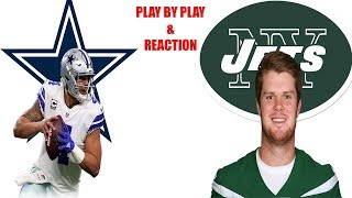 Dallas Cowboys vs New York Jets Live Stream play by play & Reaction!