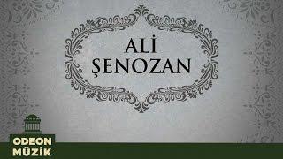 Ali Şenozan - Aşk Hastasıyım Ben (Full Albüm)