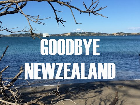 Goodbye New Zealand and the Hauraki Gulf