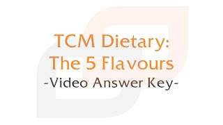 TCM Dietary - The 5 Flavours