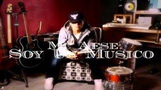 """MC AESE """"Soy Un Musico""""  DISCO COMPLETO 2013 + DESCARGA"""