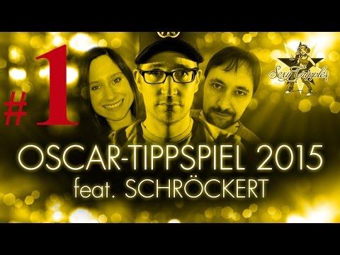 Das Oscar-Tippspiel 2015 feat. Schröckert #1