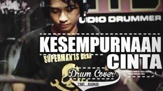 download lagu Zani Akhmad - Kesempurnaan Cinta By Rizky Febian Drum gratis