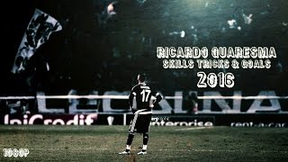 Ricardo Quaresma - Skills Tricks & Goals 2016 | 1080p | HD