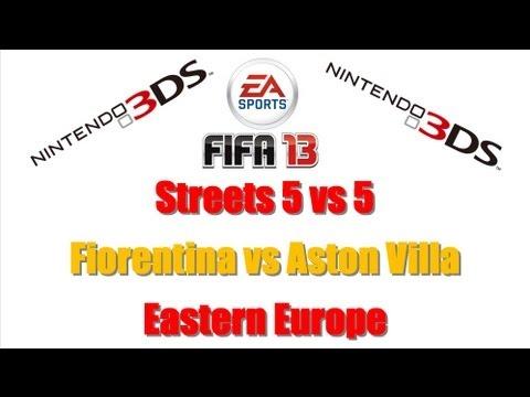 Fifa 13 Nintendo 3DS + Streets 5 VS 5 + Fiorentina VS Aston Villa + Eastern Europe