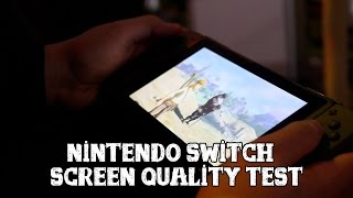 [Nintendo Switch] Screen quality test