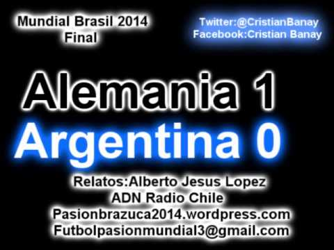 Alemania 1 Argentina 0 (ADN Radio Chile 91.7) Mundial Brasil 2014