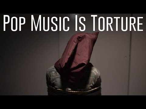 Pop Music Is Torture