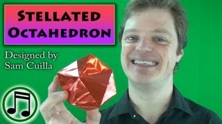 Origami Stellated Octahedron By Sam Ciulla (with Music)