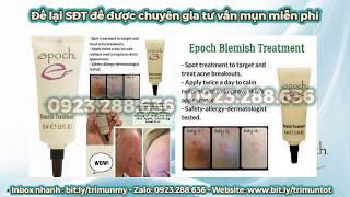 Đánh Gía Kem Trị Mụn Trứng Cá - Lumi Beauty Shop-0923.288.636 -EPOCH-Kem trị mụn số 1 tại Mỹ