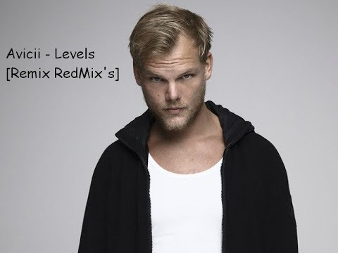 Avicii - Levels [Remix RedMix's]