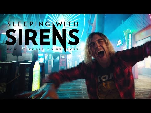 SLEEPING WITH SIRENS - How It Feels To Be Lost (Official Music Video)