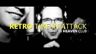 Retro Time In Attack #11 - Heaven Zielona Góra