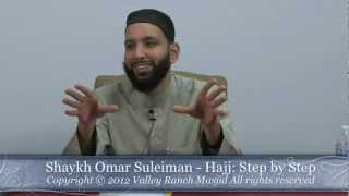 Shaykh Omar Suleiman Hajj: Step by Step Part 1