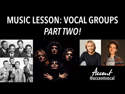 Vocal Group History and Styles PART TWO (by Accent)