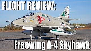 Assembly & Flight Review - Freewing A-4 Skyhawk EDF