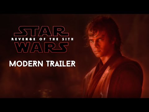 Star Wars: Revenge of The Sith - MODERN TRAILER (2020)