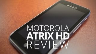 Motorola Atrix HD Review - Best Smartphone Value?