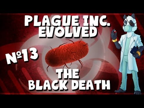The Black Death! - Plague Inc: Evolved with Panda #13