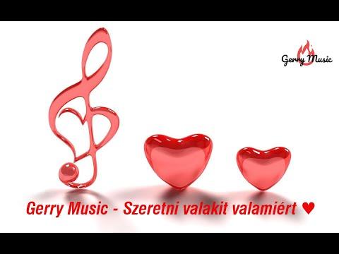 Gerry Music  -  Szeretni Valakit Valamiért (Official Music Video)