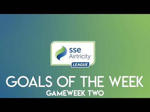 GW2: SSE Airtricity League - Goals of the week