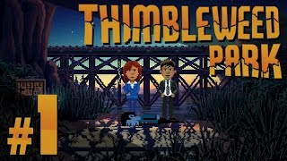 Thimbleweed Park - Wake Up Willie - PART #1