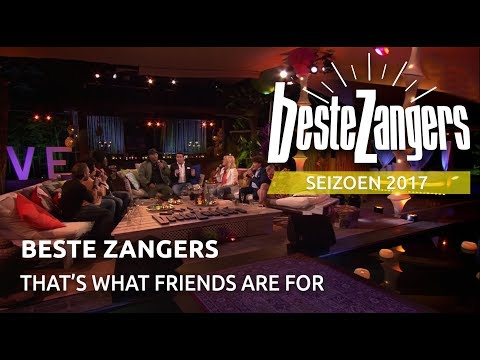 Beste Zangers - That's what friends are for | Beste Zangers