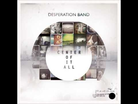Desperation Band - We Will Not Forget