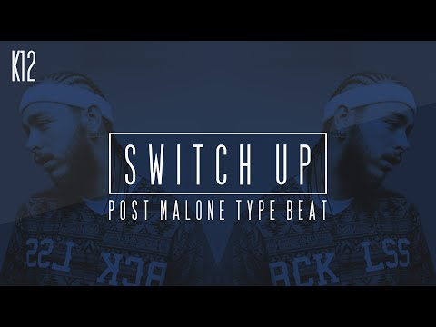 "Post Malone Type Beat x ASAP Ferg x Key! - ""Switch Up"" (Prod. By K12) (Instrumental)"