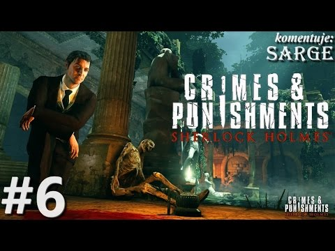 Zagrajmy w Sherlock Holmes: Crimes and Punishments odc. 6 - Chesterfield i kopalnia
