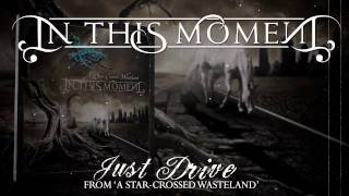 Watch In This Moment Just Drive video
