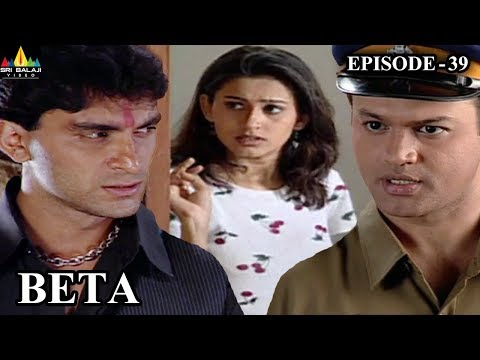 Beta Hindi Episode - 39 | Pankaj Dheer, Mrinal Kulkarni | Sri Balaji Video