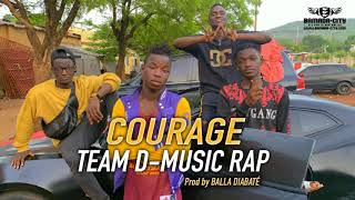 TEAM D-MUSIC RAP - COURAGE