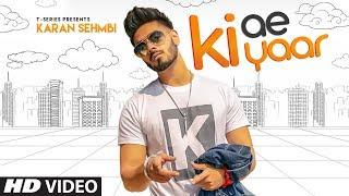 Karan Sehmbi Ki Ae Yaar Rox A New Hit Punjabi Song
