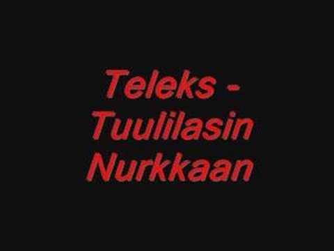 Teleks - Tuulilasin Nurkkaan