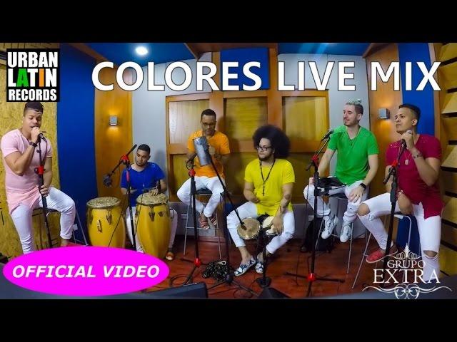 """GRUPO EXTRA - COLORES """"LIVE"""" MIX (BACHATA 2017)"""