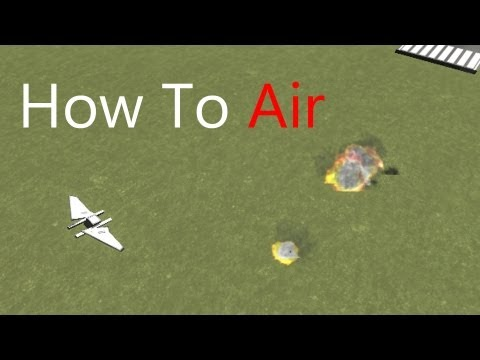 Kerbal Space Program: How To Air