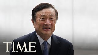 Interview With Ren Zhengfei, Founder And CEO Of Chinese Telecom Giant Huawei | TIME
