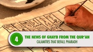 Video: Moses and calamities for Pharaoh - Quran Miracle
