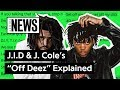 "J.I.D & J. Cole's ""Off Deez"" Explained 