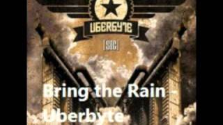 Watch Uberbyte Bring The Rain video
