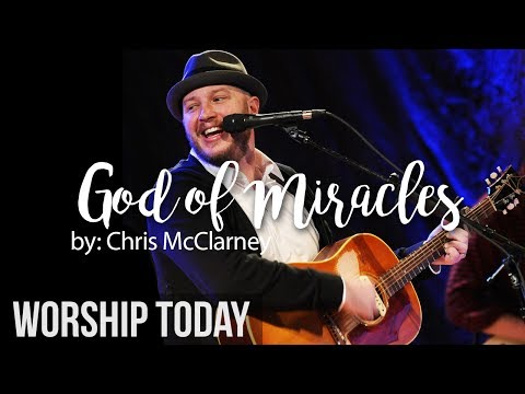 Chris Mcclarney - God Of Miracles