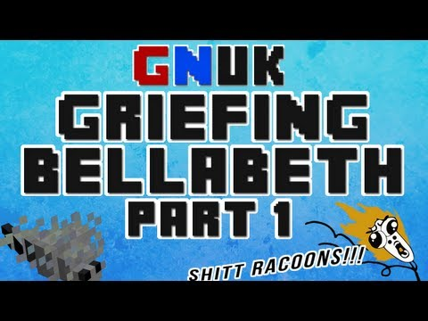 Minecraft Griefing - BellaBeth Part 1