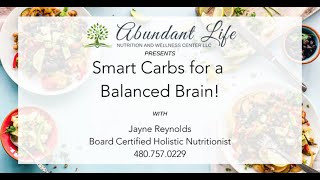 Carbohydrates Impact on Brain Health