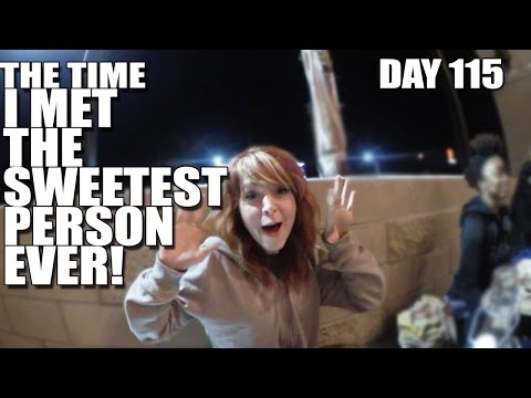 The Time I Met The Sweetest Person Ever (Day 115)
