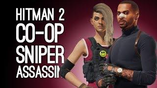Hitman 2 Co-op Sniper Assassin Gameplay: Let