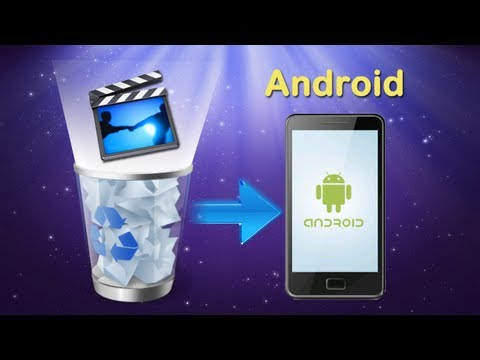 [Android Video Recovery]How to Recover Deleted Videos from Android Phone without Root?