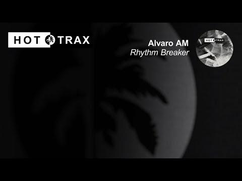Alvaro AM - Rhythm Breaker thumbnail